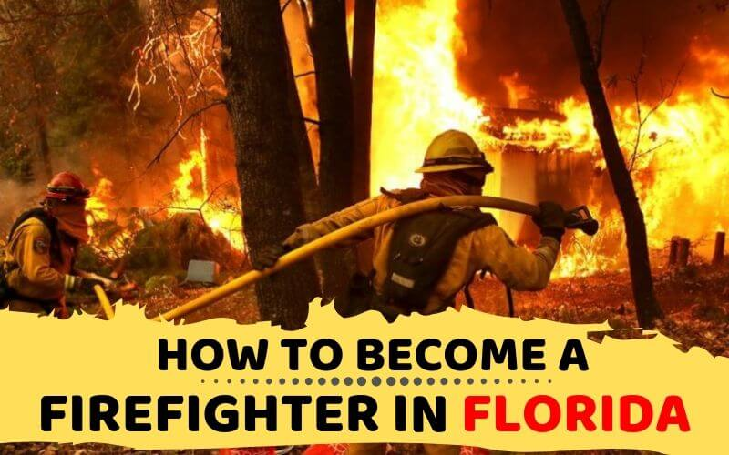 How to Become a Firefighter in Florida