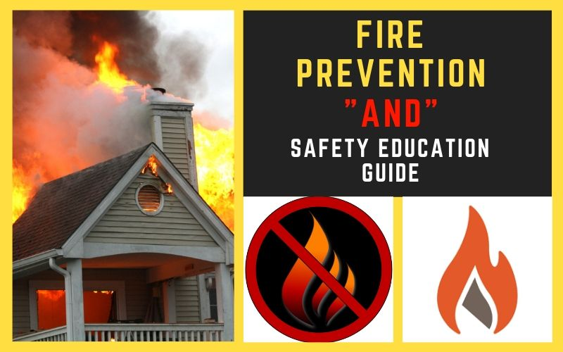 Fire Prevention and Safety Education Guide