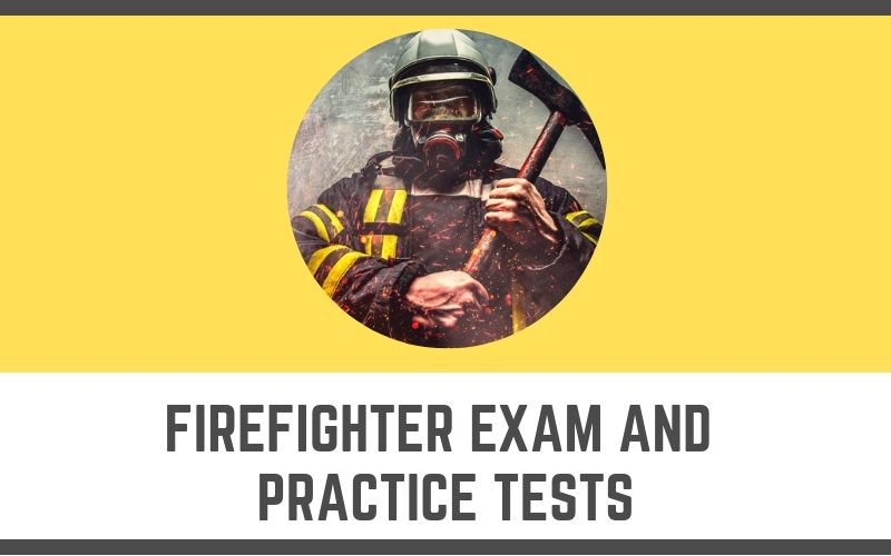 Firefighter Exam and Practice Tests
