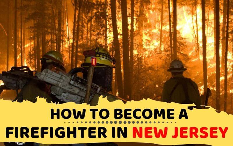 How to Become a Firefighter in New Jersey