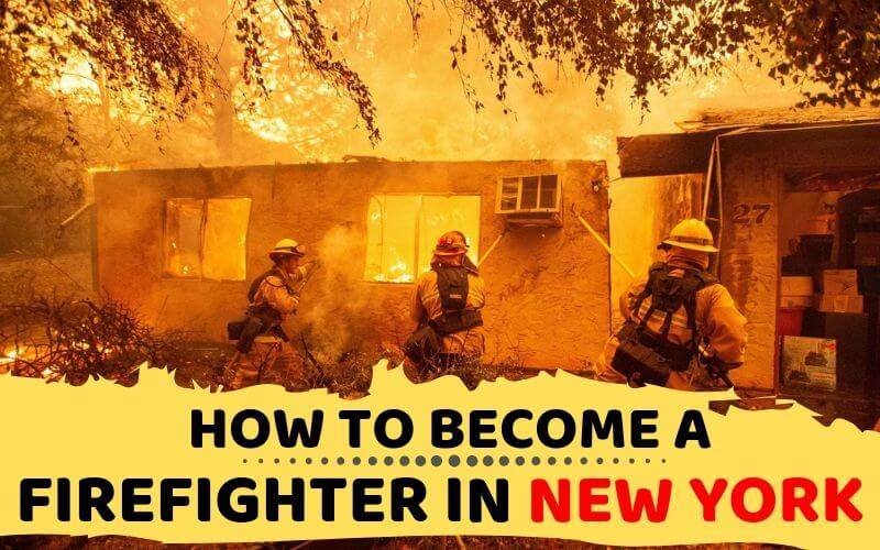 How to Become a Firefighter in New York
