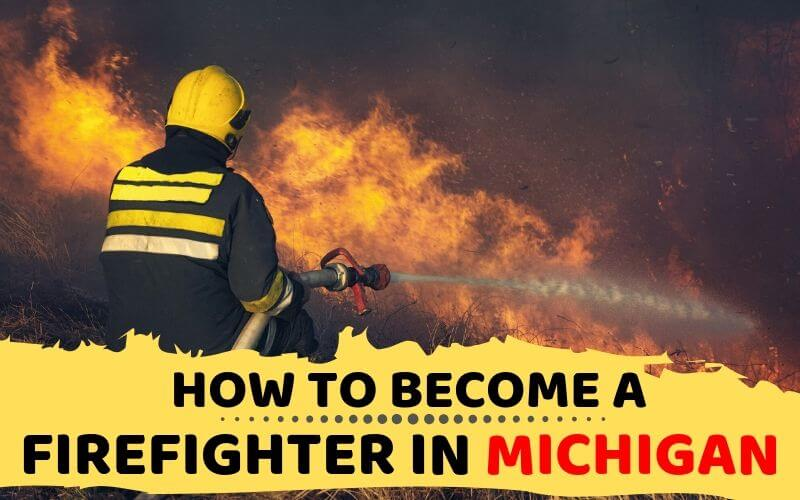 How to Become a Firefighter in Michigan