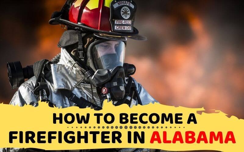 How to Become a Firefighter in Alabama