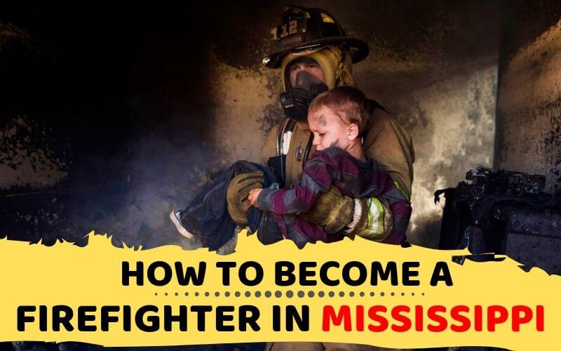 How to Become a Firefighter in Mississippi